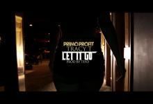 Primo Profit x Tracy T - Let It Go